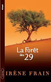 """Couverture du livre """"La forêt 29"""" de Irène FRAIN"""